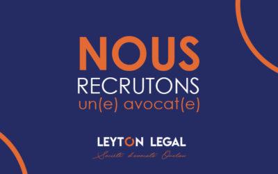 LEYTON LEGAL RECHERCHE UN(E) AVOCAT(E) POUR SON BUREAU LYONNAIS